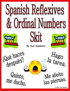 Spanish Reflexive Verbs and Ordinal Numbers Skit and Translation Worksheet by Sue Summers. Spanish pair work, partner activity.