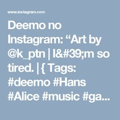 """Deemo no Instagram: """"Art by @k_ptn 