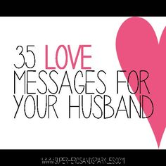 35 Love Messages for Your Husband