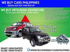 WE BUY USED MITSUBISHI ADVENTURE PHILIPPINES Adventure TX  Adventure GX  Adventure GLX  Adventure GLS Sport  Adventure Super Sport  Contact numbers: SMART: 0919-294-7979 GLOBE: 0927-956-2590 / 0906-151-4074