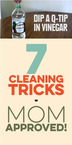 7 Cleaning Tricks - Mom Approved! :)