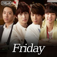 CNBlue  Jung Yong-hwa Lee Jong-hyun, Lee Jung Shin and Kang Min-hyuk