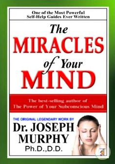 by Joseph Murphy Language: English; About the Book: The Miracle of Mind In this work Dr. Joseph Murphy expands on his theory that the latent powers inherent in Best Books For Men, Great Books To Read, I Love Books, Good Books, Reading Lists, Book Lists, Reading Books, Self Development Books, Management Books