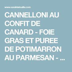 CANNELLONI AU CONFIT DE CANARD - FOIE GRAS ET PUREE DE POTIMARRON AU PARMESAN - SARAH TATOUILLE