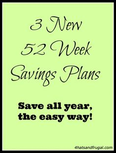 Have you heard of the 52 week money challenge? Here are 3 new 52 week savings plans that are less overwhelming and more fun!
