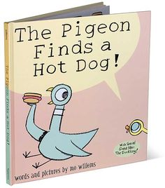 The Pigeon Finds a Hot Dog (kids book)