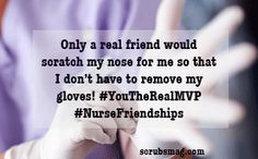 Only a real friend would scratch my nose for me so that I don't have to remove my gloves!