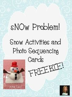 "We can't count on snow in NC so I have several faux snow activities up my parka sleeve!    This freebie includes five different ""snow"" activities you can bring into your therapy or classroom as well as two sets of photo sequencing cards for two of the activities."