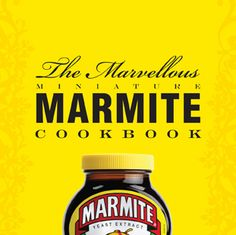 The Marvellous Miniature Marmite Cookbook by Paul Hartley. The Marmite Cookbook's little brother! Marmite Recipes, Best Roast Potatoes, How To Cook Potatoes, Recipe Icon, Yeast Extract, Midweek Meals, Cookery Books, Potato Chips