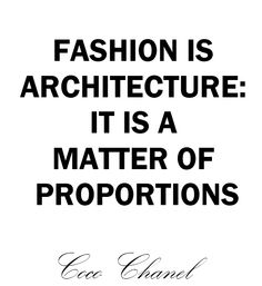 Coco Chanel Says... #fashionquote