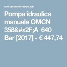 Pompa idraulica manuale OMCN 358/A 640 Bar [2017] - €447,74