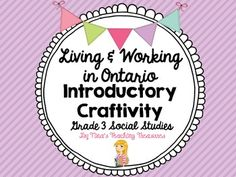 Living and Working in Ontario Craftivity by Tina's Teaching Treasures Grade 2, Third Grade, Partner Talk, Student Led Conferences, Ontario Curriculum, Classroom Setting, Research Projects, Stay Tuned, Bulletin Board