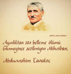 Ayrılıktan zor belleme ölümü Görmeyince sezilmiyor Mihriban. - Abdurrahim Karakoç / Mihriban (Kaynak: Instagram - kultur_sanat_edebiyat) #sözler #anlamlısözler #güzelsözler #manalısözler #özlüsözler #alıntı #alıntılar #alıntıdır #alıntısözler #şiir #türkü