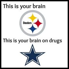 Not a Steelers fan, but way less of a Cowgirl fan Steelers Pics, Here We Go Steelers, Pittsburgh Steelers Football, Pittsburgh Sports, Best Football Team, Steelers Stuff, Dallas Cowboys, Pitsburgh Steelers, Nfl Memes