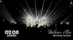 Balkan Music Mix 2017 – Ozon Sound | prod. Skenny B…