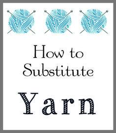 substitute yarn in knit crochet project