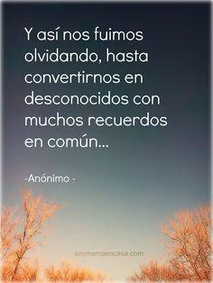 #Frases, #pensamientos y #fotos hermosas http://www.soymamaencasa.com/2013/07/desconocidos.html
