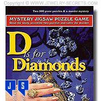 ►► D IS FOR DIAMONDS ►► Jewelry Secrets