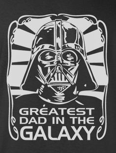 Star Wars Funny Darth Vader Greatest Dad in the Galaxy Tee t-shirt tshirt…