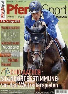 """Pferde Sport international 17/2014 Chio Aachen - Standortbestimmung vor den"""""""
