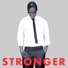Blasto – Stonger (EP Release)