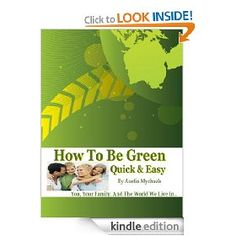 How To Be Green [Kindle Edition]