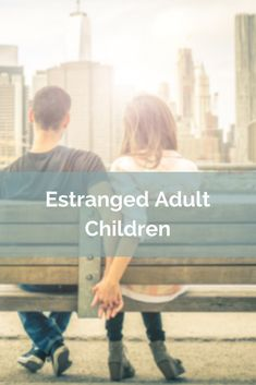 Estranged adult son with mental disorders