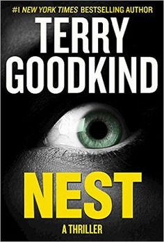 Nest by Terry Goodkind. Click on the cover to see if the book is available at Freeport Community Library.