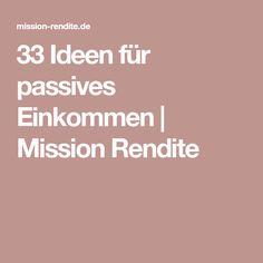 33 Ideen für passives Einkommen | Mission Rendite