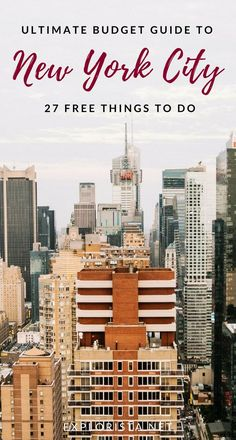 Here's our budget guide to one of the world's most expensive cities! Check out all the free things to do in New York City.