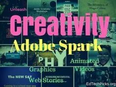 Adobe Spark  Unleash Creativity in the Classroom