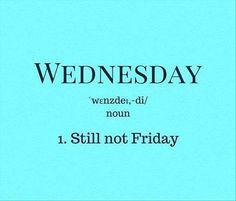 Is it just me or does It feels like a long week already!