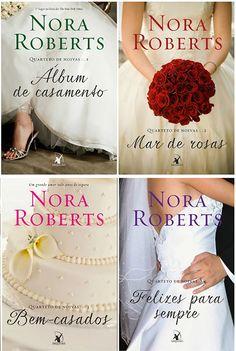 Românticos Books: Nora Roberts - Quarteto de Noivas #1 a #4