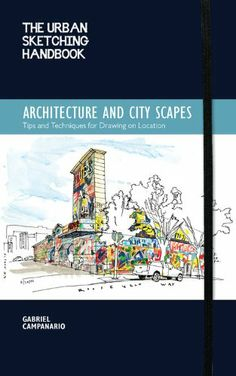 The Urban Sketching Handbook: Architecture and Cityscapes: Tips and Techniques for Drawing on Location by Gabriel Campanario http://www.amazon.com/dp/1592539610/ref=cm_sw_r_pi_dp_cW1Ltb15XWMQY3AE