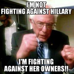 Fighting her owners #feelthebern