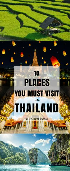 10 Places You Must Visit In Thailand|Pinterest: theculturetrip