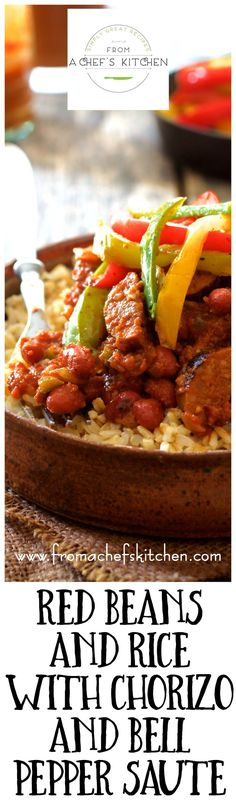This Tex-Mex inspired Red Beans and Rice with Chorizo and Bell Pepper Saute is comfort food that's still on the light side!
