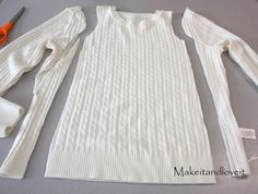 Make a little girl's dress from an old sweater you no longer wear. Via Make It and Love It.       Source: makeit-loveit.com  via Julianne  ...