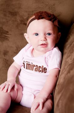 """""""I am a miracle"""" onsie...I will be buying one of these once I have my miracle baby :-)"""