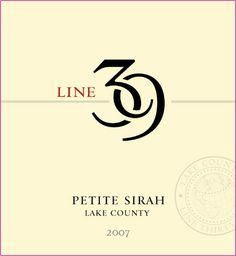 2009 Line 39 Petite Sirah from North Coast, California. Well, it's neither petite, nor is it Syrah. This hearty California red explodes with dark and red fruit aromas. Fun fact, the grape name comes from the fact that the berries look like small, petite, Syrah grapes. But again, has no relation to Syrah. At only $9 this is great pairing for steak smothered in a blueberry reduction sauce. Mmm....