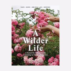 A Wilder Life Book: A Wilder Life is a beautiful book created by the team behind Wilder magazine. The book gives readers indispensable ideas for interacting with the great outdoors. Learn to plant a night-blooming garden, navigate by reading the stars, build an outdoor shelter, make dry shampoo, identify insects, cultivate butterflies in a backyard, or tint your clothes with natural dyes. Like a modern-day Whole Earth Catalog, A Wilder Life gives us DIY projects and old-world skills that are…