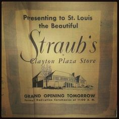 The opening of Straub's in Clayton announced in the newspaper