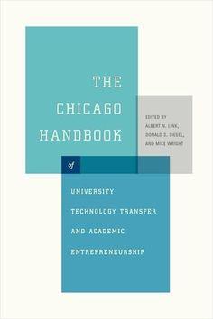 The Chicago handbook of university technoloy transfer and academic entrepreneurship | 163.36 LIN