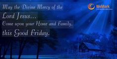 """""""Have a Blessed Good Friday"""""""