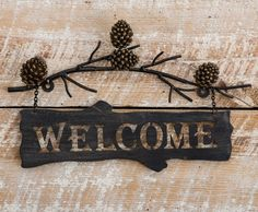 Pine Branches Metal Welcome Sign - A Black Forest Decor Exclusive - The realistic metal art Pine Branches Metal Welcome Sign with a pine bough and hanging branch-shaped welcome sign offers an inviting rustic touch. Rustic Wall Art, Rustic Walls, Hanging Signs, Hanging Wall Art, Wall Hangings, Country Decor, Rustic Decor, Country Life, Pine Branch