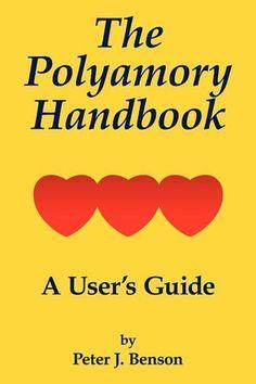 The Polyamory Handbook Zitate Polyamorie Beziehungen Liebe Beziehungszitate Gebrauchsanleitung Polyamores