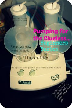 Pumping for the Clueless: New mom's advice to make pumping a little less intimidating