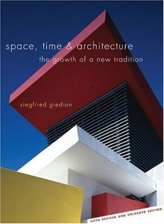 Space, Time and Architecture: The Growth of a New Tradition, 5th Revised and Enlarged Edition by Siegfried Giedion http://www.amazon.com/dp/0674830407/ref=cm_sw_r_pi_dp_r7TSvb1RBXRV4