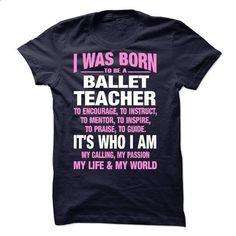 Proud Be A Ballet Teacher - #custom t shirt design #offensive shirts. SIMILAR ITEMS => https://www.sunfrog.com/No-Category/Proud-Be-A-Ballet-Teacher.html?id=60505