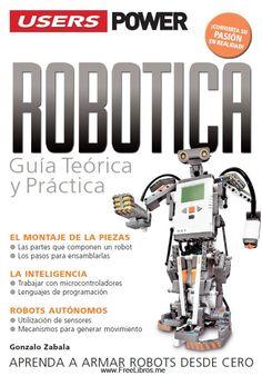 Robótica: Aprenda a armar robots desde cero – USERS | FreeLibros